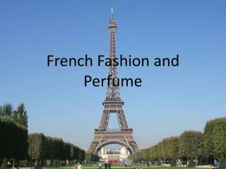 French Fashion and Perfume