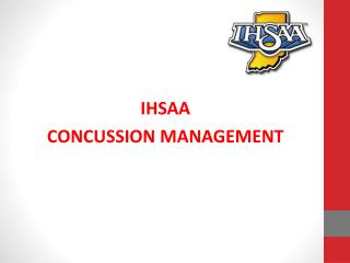 IHSAA CONCUSSION MANAGEMENT