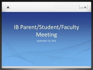 IB Parent/Student/Faculty Meeting