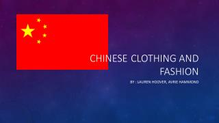 Chinese 	Clothing and Fashion