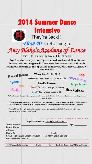 2014  Summer Dance Intensive They're Back!!! Flow  40 is returning to  Amy  Blake's Academy of Dance !