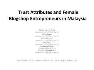 Trust Attributes and Female  Blogshop  Entrepreneurs in Malaysia