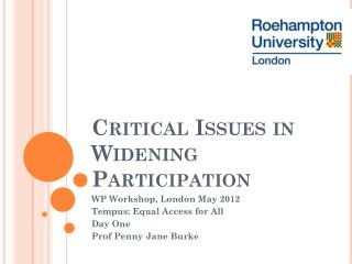 Critical Issues in Widening Participation