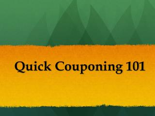 Quick Couponing 101