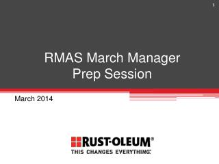 RMAS March Manager  Prep Session