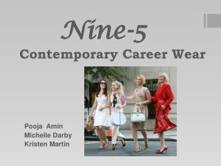Nine-5 Contemporary Career Wear