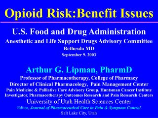 Opioid Risk:Benefit Issues