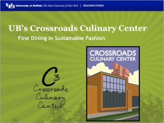 UB's Crossroads Culinary Center