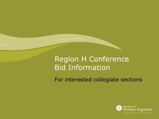 Region H Conference Bid Information