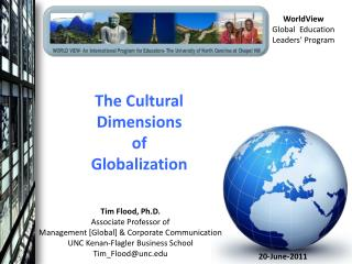 The Cultural Dimensions of Globalization