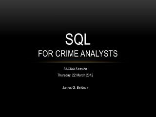 SQL for Crime ANALYSTS