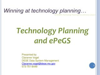 Technology Planning  and ePeGS