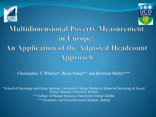 Multidimensional Poverty Measurement  in Europe:  An Application of the Adjusted Headcount Approach