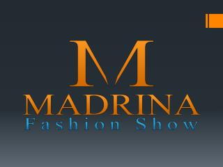 The Madrina Fashion Show