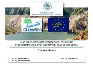 INNOVATIVE INTEGRATED METHODOLOGY FOR THE USE  OF DECONTAMINATED RIVER SEDIMENTS IN ROAD CONSTRUCTION