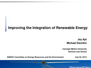 Improving the Integration of Renewable Energy