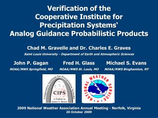 Verification of the Cooperative Institute for Precipitation Systems' Analog Guidance Probabilistic Products