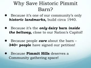 Why  Save Historic  Pimmit  Barn?