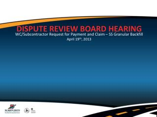 DISPUTE REVIEW BOARD HEARING