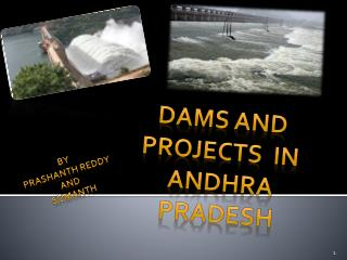 DAMS AND PROJECTS  IN  ANDHRA PRADESH