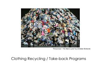 Clothing  Recycling / Take-back Programs