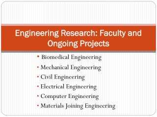 Engineering Research: Faculty and Ongoing Projects