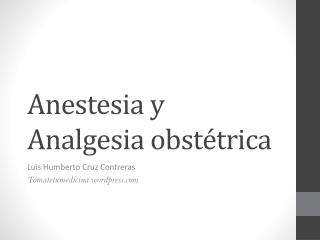 Anestesia y Analgesia obstétrica