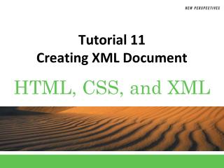 Tutorial 11 Creating XML Document