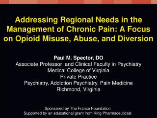 Addressing Regional Needs in the Management of Chronic Pain: A Focus on Opioid Misuse, Abuse, and Diversion