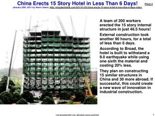A team of 200 workers erected the 15 story internal structure in just 46.5 hours!