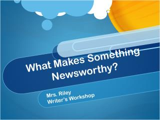 What Makes Something Newsworthy?
