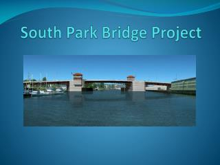 South Park Bridge Project