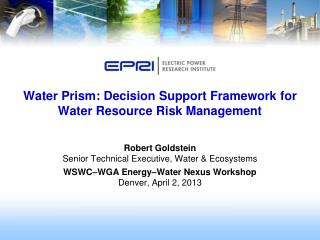 Water Prism: Decision Support Framework for Water Resource Risk Management