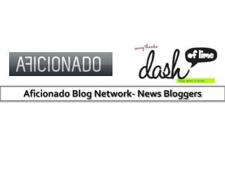Aficionado Blog Network- News Bloggers