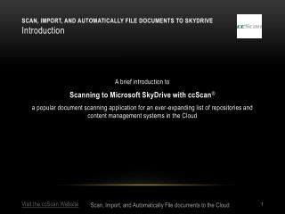 Scan, Import, and Automatically file documents to SkyDrive Introduction