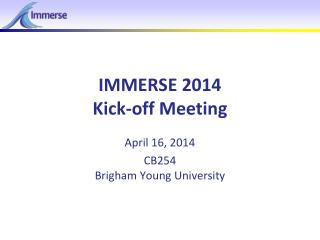 IMMERSE 2014 Kick-off Meeting
