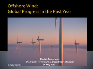 Offshore Wind:  Global Progress in the Past Year