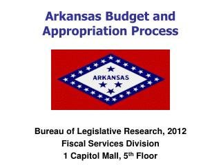 Bureau of Legislative Research,  2012 Fiscal Services Division 1 Capitol Mall, 5 th  Floor