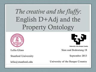 The creative and the fluffy : English  D+Adj  and the Property Ontology
