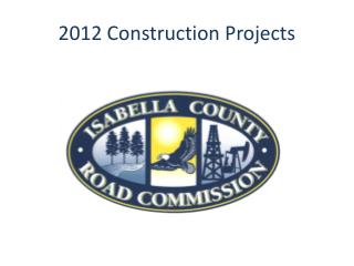 2012 Construction Projects