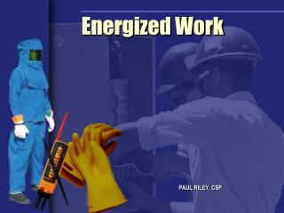 Energized Work