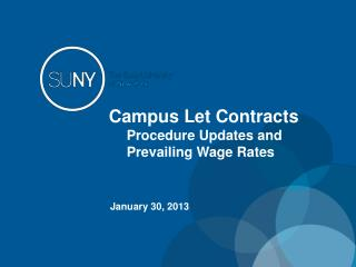 Campus Let Contracts Procedure Updates and Prevailing Wage Rates