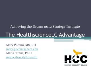 The HealthscienceLC Advantage