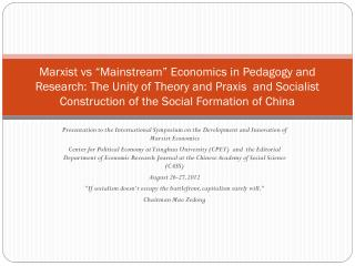 Presentation to the International Symposium on the Development and Innovation of Marxist Economics