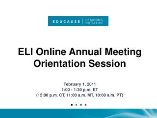 ELI Online Annual Meeting Orientation Session