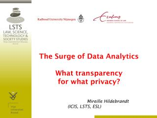 The  Surge  of Data Analytics What transparency for what  privacy?