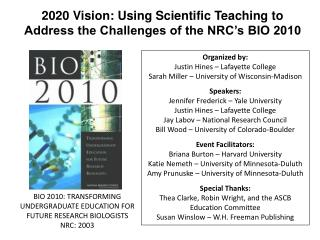 2020 Vision: Using Scientific Teaching to Address the Challenges of the NRC's BIO 2010