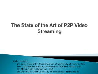 The State of the Art of P2P Video Streaming