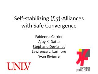Self-stabilizing ( f , g )-Alliances with Safe Convergence