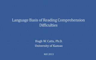 Language Basis of Reading Comprehension Difficulties